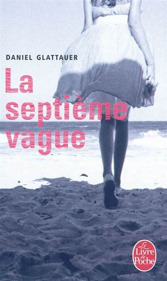Daniel Glattauer - La septième vague