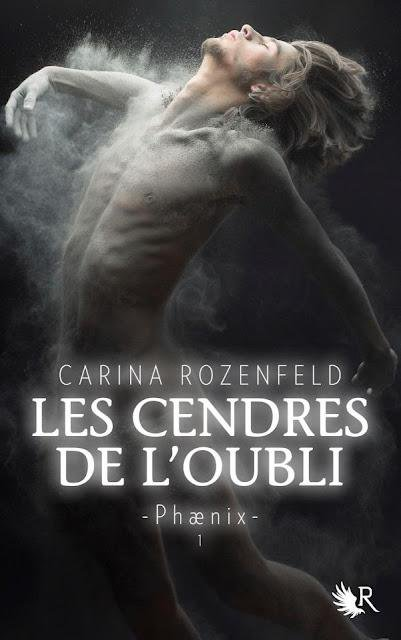 Carina Rozenfeld - Les cendres de l'oubli