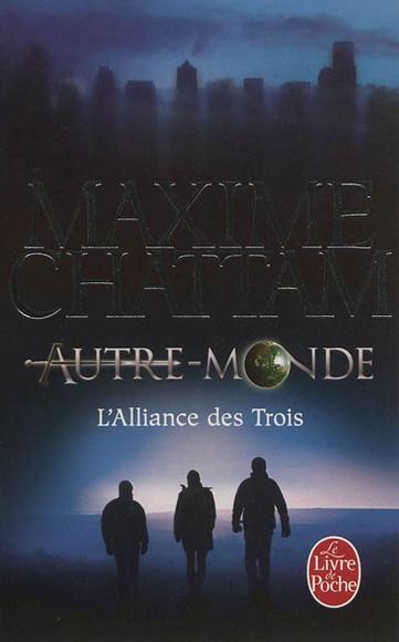 Maxime Chattam - L'alliance des trois