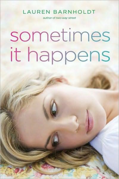 Lauren Barnholdt - Sometimes it happens
