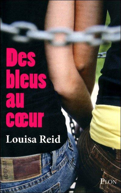Louisa Reid - Des bleus au coeur