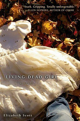 Elizabeth Scott - Living dead girl