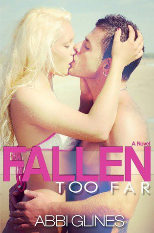 Abbi Glines - Fallen too far