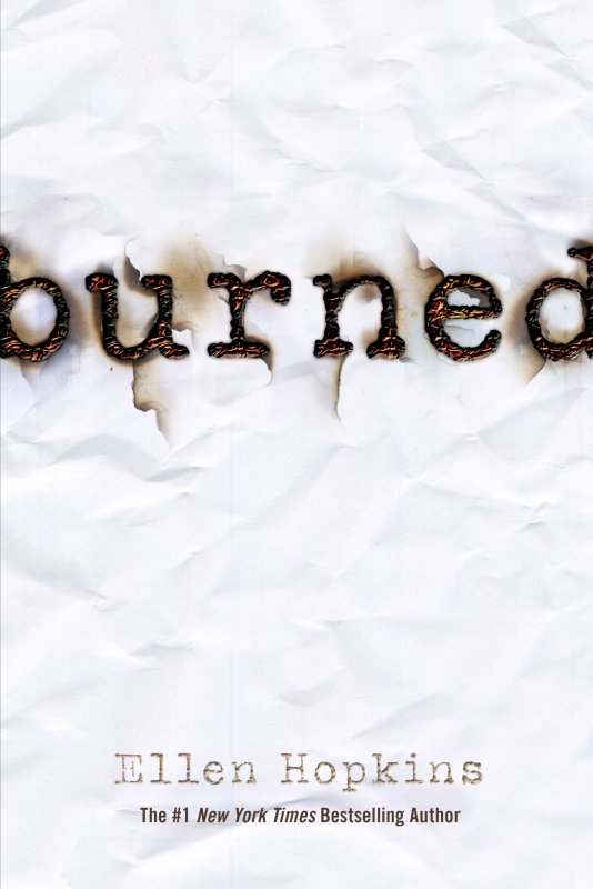 Ellen Hopkins - Burned