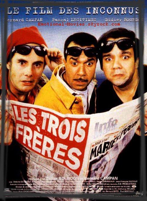 """""""LES TROIS FRÈRES"""""""