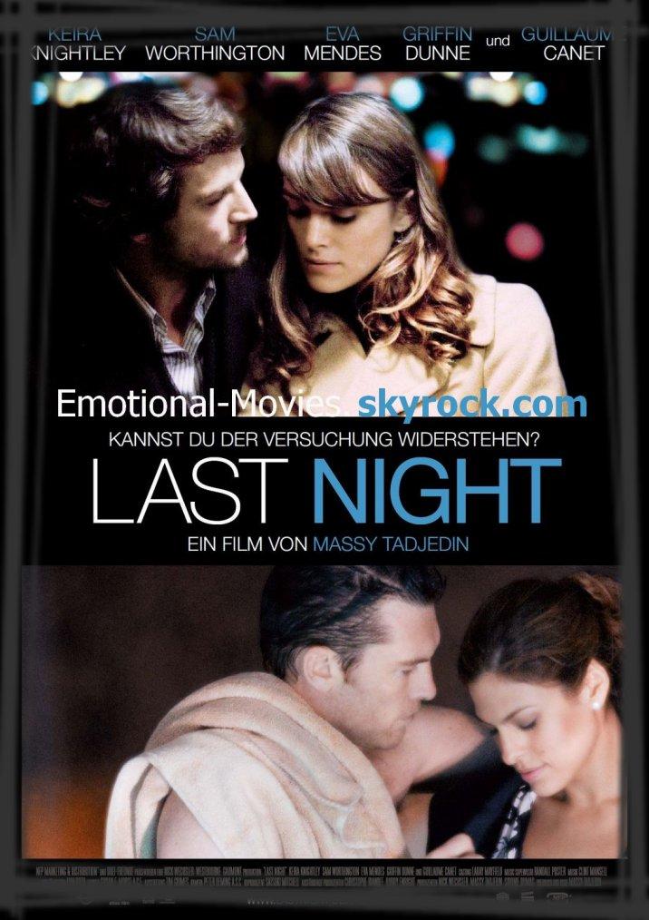 """LAST NIGHT"""