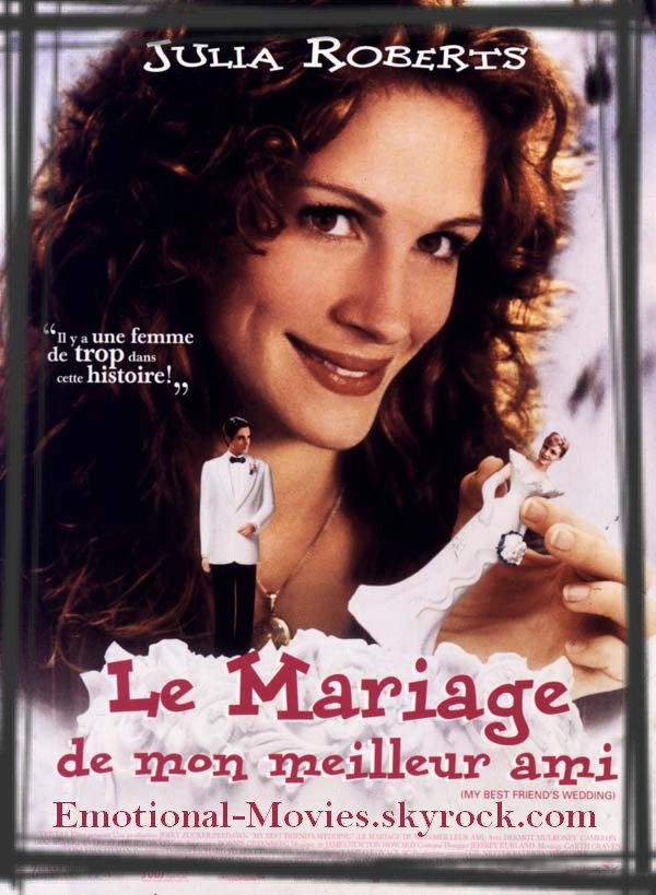 """LE MARIAGE DE MON MEILLEUR AMI"""
