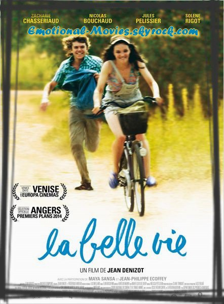 """LA BELLE VIE"""