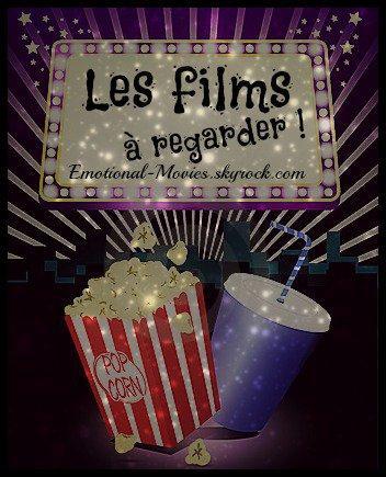★ LES FILMS À REGARDER - MA LISTE ★