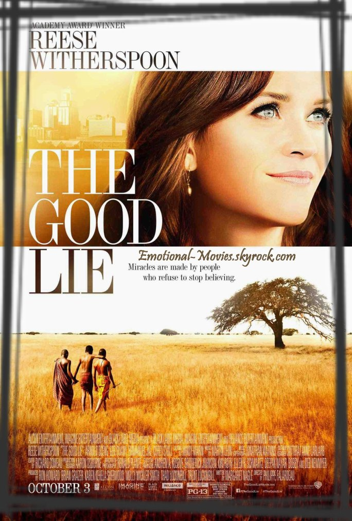 """THE GOOD LIE"""