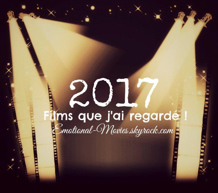★ LES FILMS QUE J'AI REGARDÉ EN 2017 ★