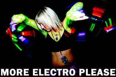 Vous voulez plus d'electro!!!