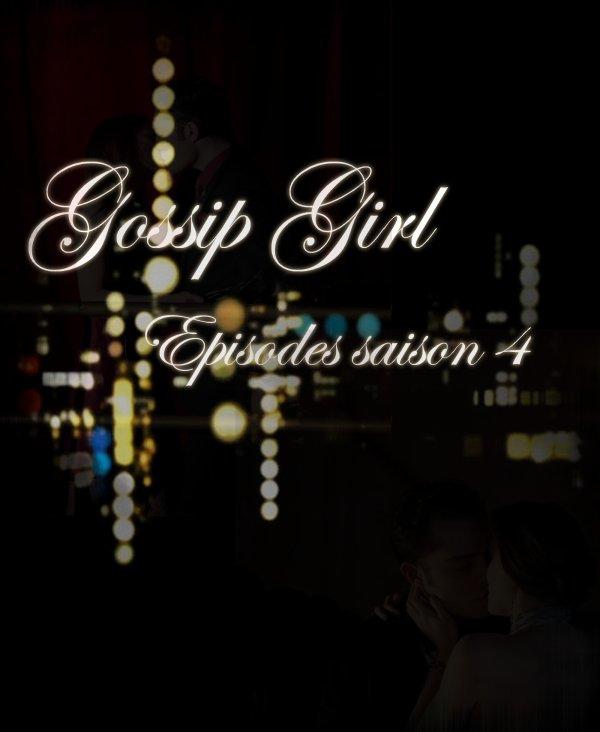 Gossip Girl saison 4 Epsides vostfr