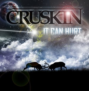 It Can Hurt /  Carry On - CRUSKIN (2011)