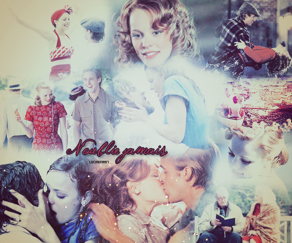 ♥N'oublie jamais♥ ...♥ The NotebOok ...♥
