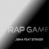 Bienvenue Dans Le Rap Game ! (8) Feat Jibna (2010)