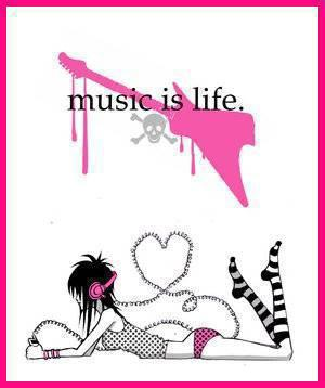 The music is my life and you? <3