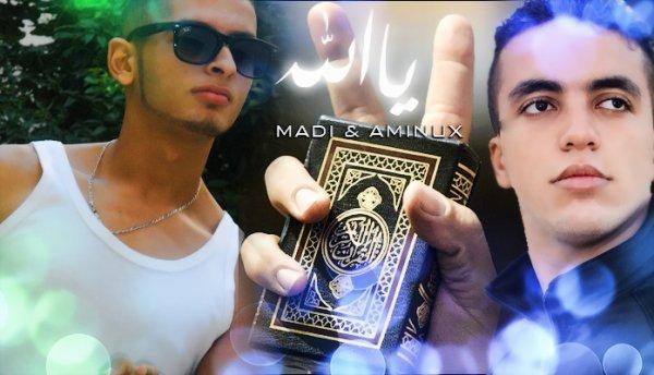 Ya Alah[Madi Ft. Aminux] Extrait 5aLBum