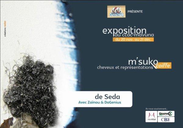 Seda expose MsuKo coiffe du 20 novembre au 21 décembre 2013 au CCAC Mavuna à Moroni