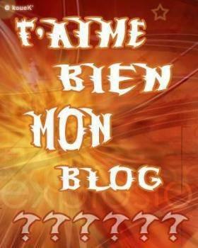 t'aime mon blog ??