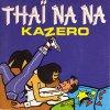 Kazero / Thai Na Na