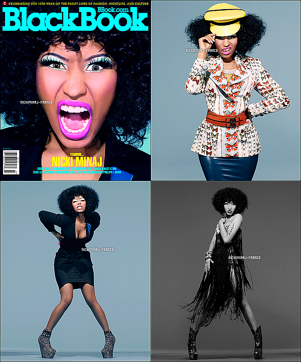 Nicki faisant la couverture (+ photoshoot) du magazine « BlackBook » de Mars.''Tu aimes ?