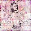 Subtile-Bazar