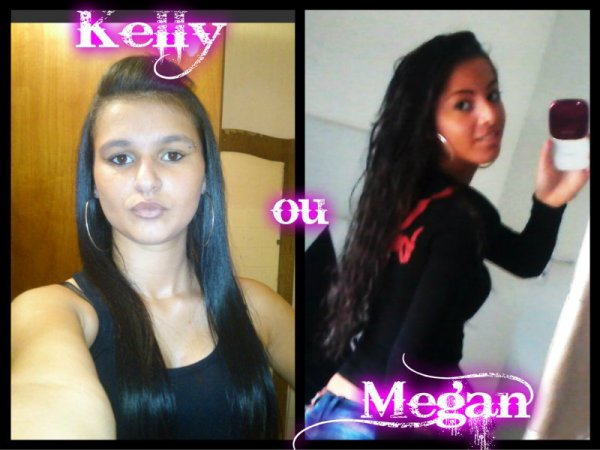 Kelly  ou  Megan