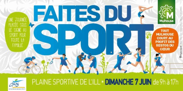 faites du sport  dimanche 7 juin de 9heures a 17 heure plaine de l ill a mulhouse