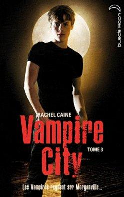 Vampire City  de Rachelle Caine.