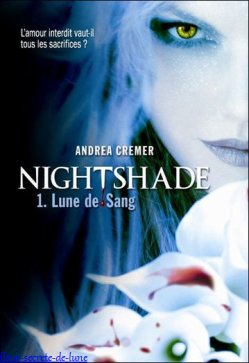 Nightshade: Tome 1 2 3  Andrea Cremer.
