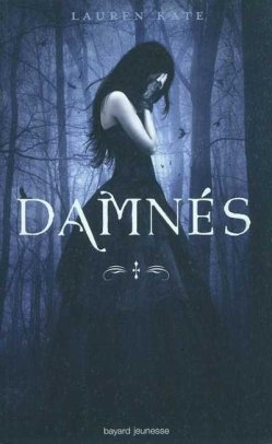 Damnes Tome 1 2 de Lauren Kate.