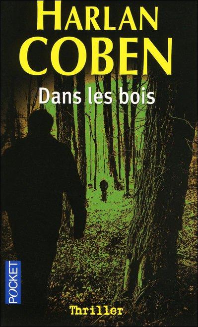 Dans les bois de Harlan Coben.