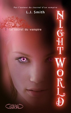 Nightworld Tome 1 de Lisa Jane Smith.