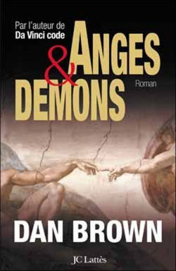 Anges et démons de Dan Brown.
