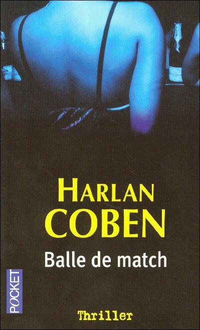 Balle de match Harlan Coben.