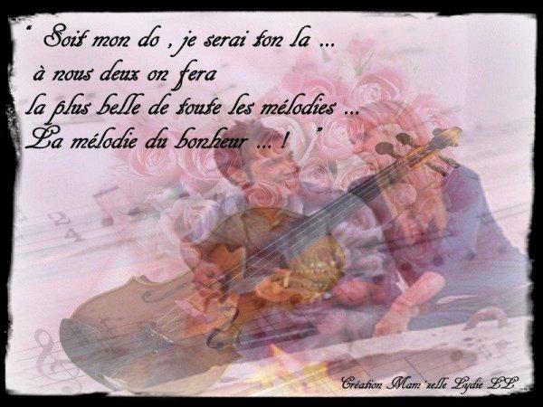 LA mélodie du bonheur .......!