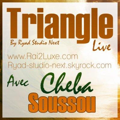 ¤ۣۜ๘۩ Exclu ! Cheba Sousou Top Triangle 2011 By Ryad-Studio-Next ۞۩¤ۣۜ๘