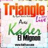 ¤ۣۜ๘۩ Exclu !!! New Kader El mignon Triangle 2011 By Ryad-Studio-Next ۞۩¤ۣۜ๘O