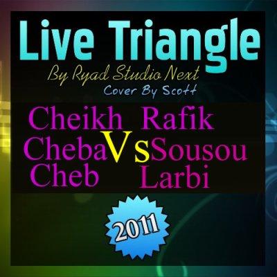 ۣۜ๘۩ Exclu! Sousou vs Rafik vs Larbi Triangle 2011 By Ryad-Studio-Next ۞۩¤ۣۜ๘O