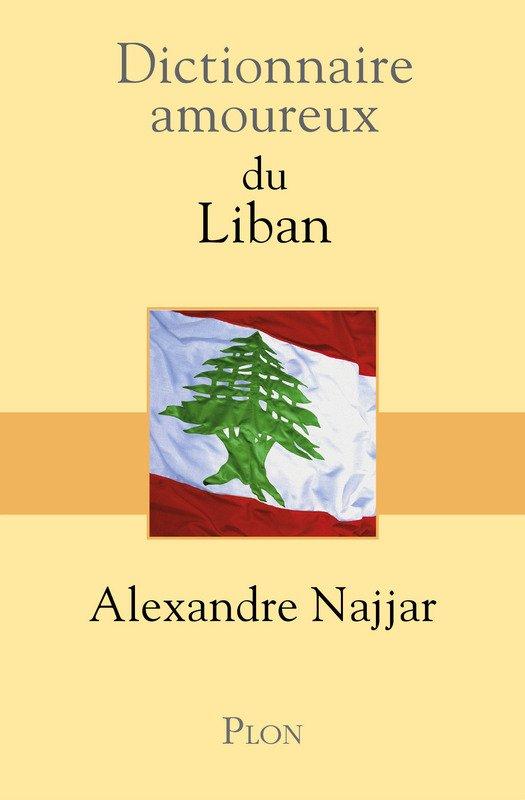 POUR L'AMOUR DU LIBAN AVEC ALEXANDRE NAJJAR