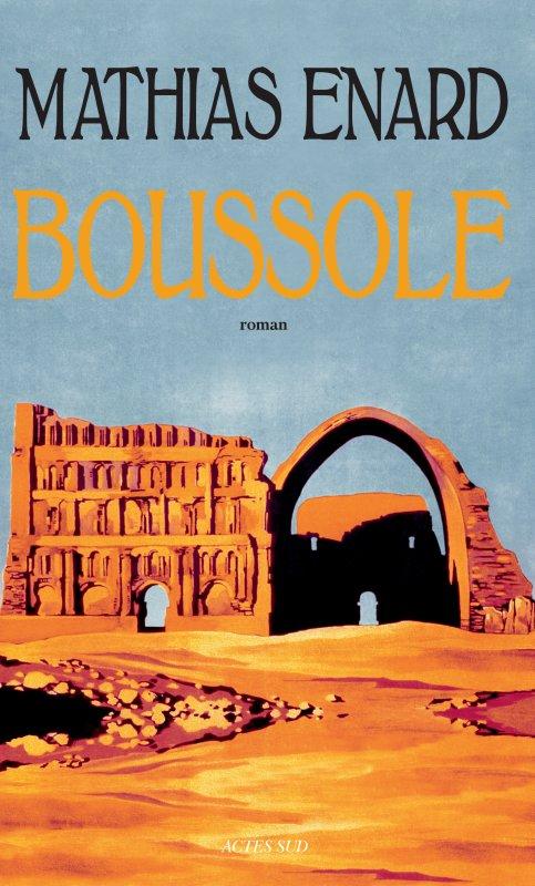 COUP DE COEUR LITTERAIRE : Boussole| Mathias Enard
