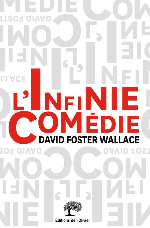 COUP DE COEUR LITTERAIRE : L'Infinie comédie | David Foster Wallace