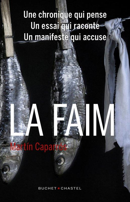 COUP DE COEUR LITTERAIRE : La Faim | Martín Caparrós