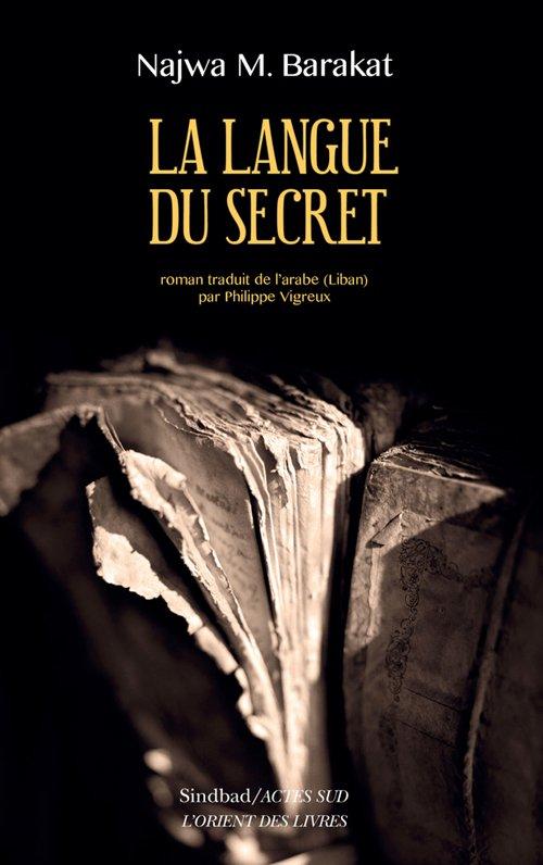 COUP DE COEUR LITTERAIRE : La Langue du secret | NAJWA M. BARAKAT
