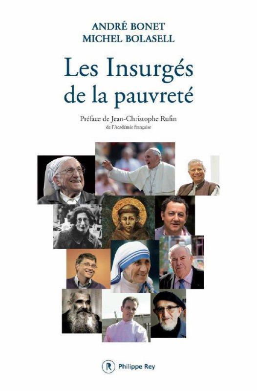 """ANDRE BONET ET MICHEL BOLASELL PRESENTENT LEUR LIVRE """"LES INSURGES DE LA PAUVRETE"""" (ED. PHILIPPE REY)"""