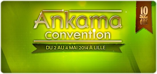 Mon Ankama Convention !
