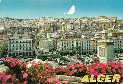 LES PLACES Des Martyres, De l'émir Abdelkader et DU 1er MAI...! ( Dans les années 70 )