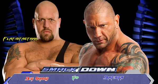 Duel : Big Show vs Batista