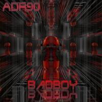 ADR90 / ADR90 - Badboy (2013)